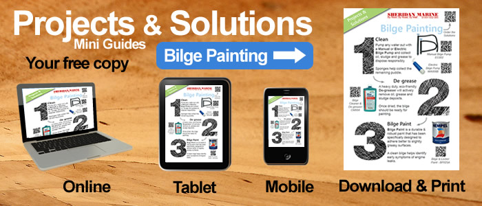 Projects & Solutions Mini Guides -  Bilge Painting Projects & Solutions, available online, on tablets, on mobiles and for download.