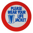 Please Wear Your Life Jacket Label