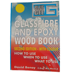 The Blue Gee Glass Fibre and Epoxy Wood Book